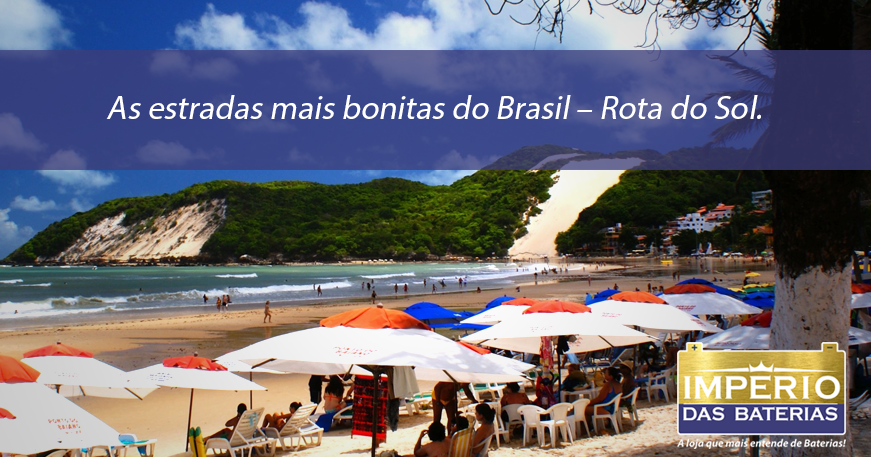 As estradas mais bonitas do Brasil – Rota do Sol